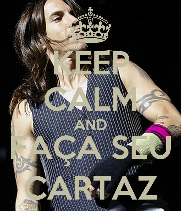 KEEP CALM AND FAÇA SEU CARTAZ