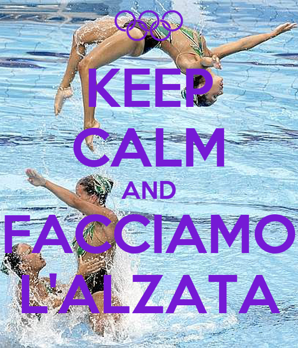 KEEP CALM AND FACCIAMO L'ALZATA