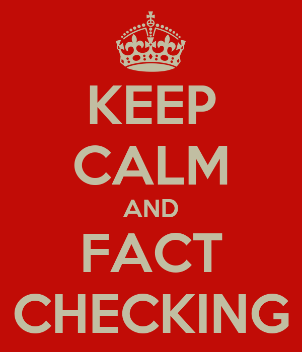 KEEP CALM AND FACT CHECKING