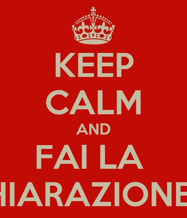 KEEP CALM AND FAI LA  DICHIARAZIONE IVA