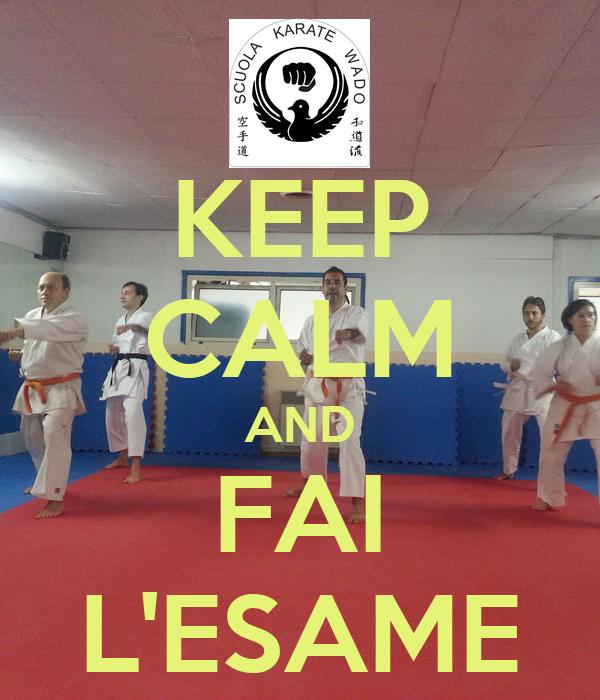KEEP CALM AND FAI L'ESAME