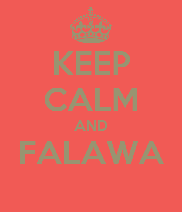 KEEP CALM AND FALAWA