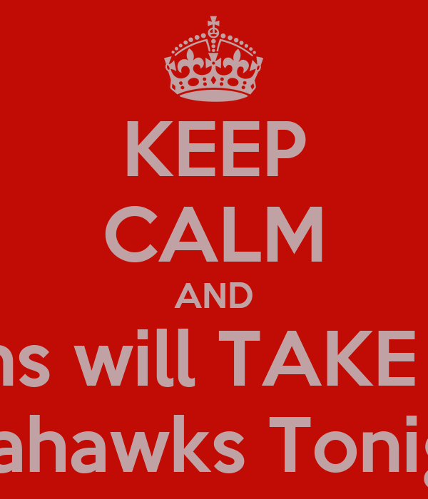 KEEP CALM AND Falcons will TAKE OVER Seahawks Tonight