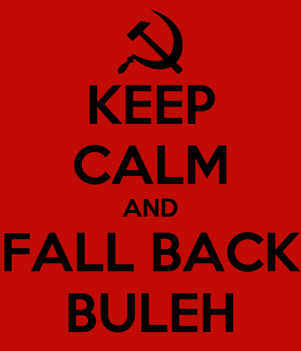 KEEP CALM AND FALL BACK BULEH