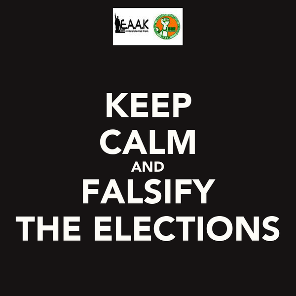 KEEP CALM AND FALSIFY THE ELECTIONS