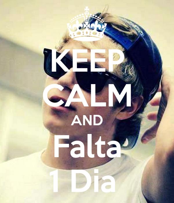 KEEP CALM AND Falta 1 Dia