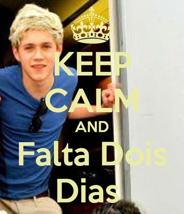 KEEP CALM AND Falta Dois Dias