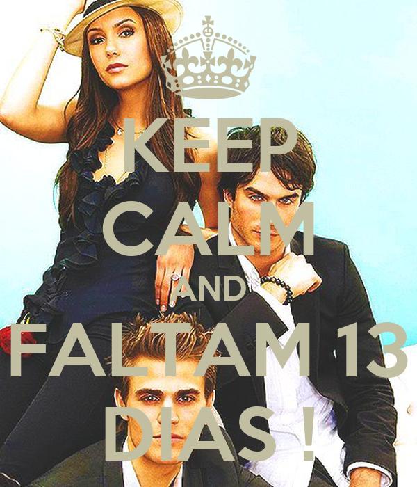 KEEP CALM AND FALTAM 13 DIAS !