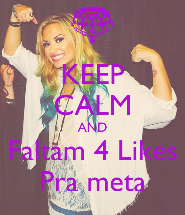 KEEP CALM AND Faltam 4 Likes Pra meta