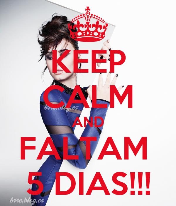 KEEP CALM AND FALTAM  5 DIAS!!!