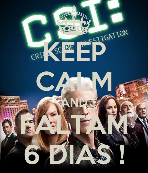 KEEP CALM AND FALTAM 6 DIAS !