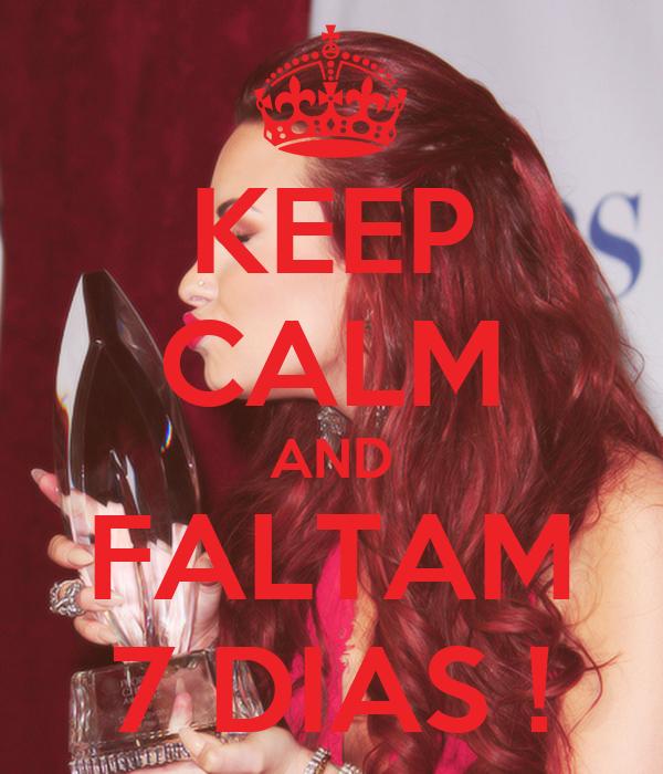 KEEP CALM AND FALTAM 7 DIAS !