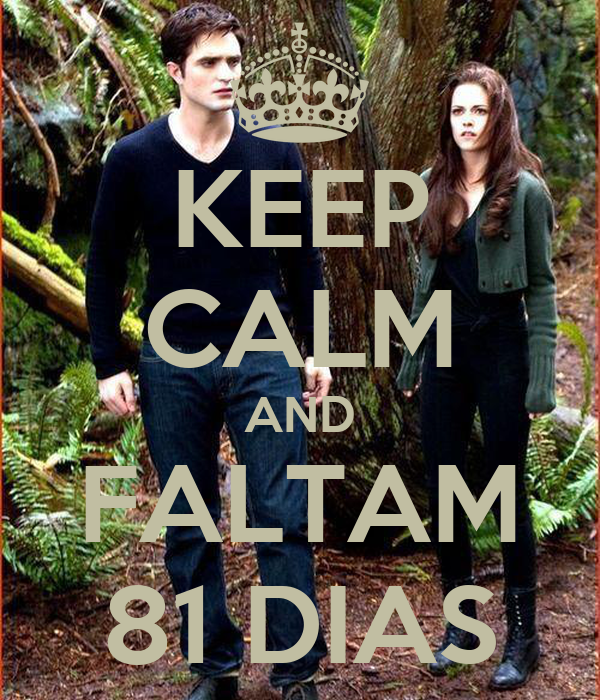 KEEP CALM AND FALTAM 81 DIAS