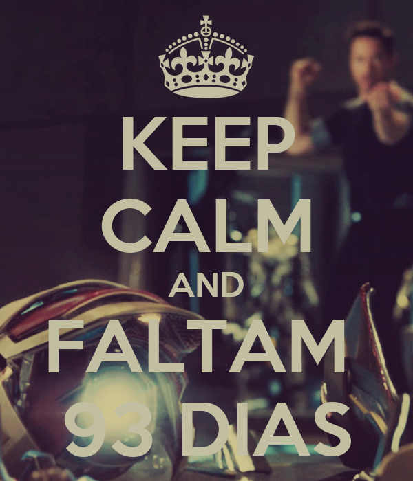 KEEP CALM AND FALTAM  93 DIAS