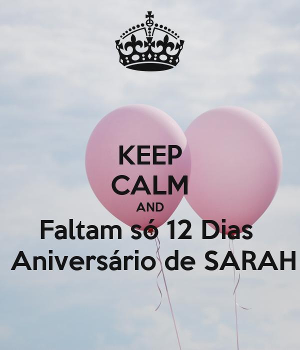KEEP CALM AND Faltam só 12 Dias   Aniversário de SARAH