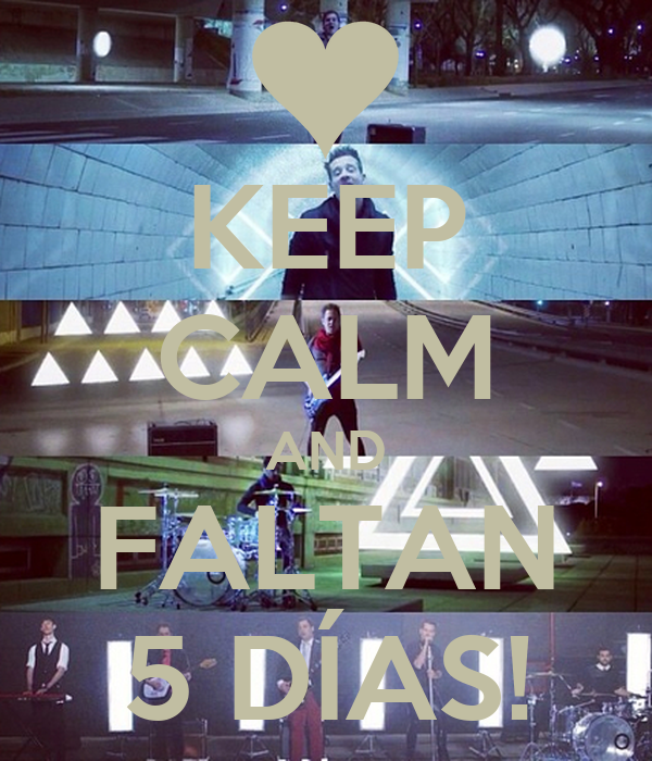 KEEP CALM AND FALTAN 5 DÍAS!