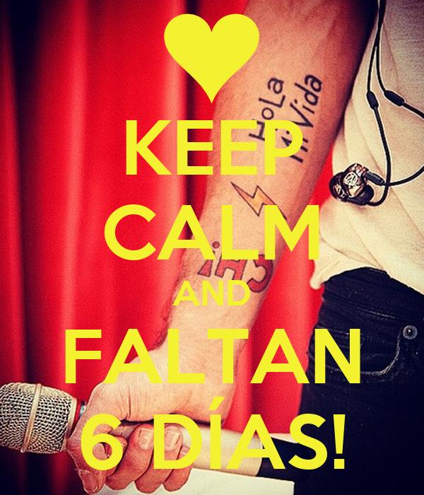 KEEP CALM AND FALTAN 6 DÍAS!