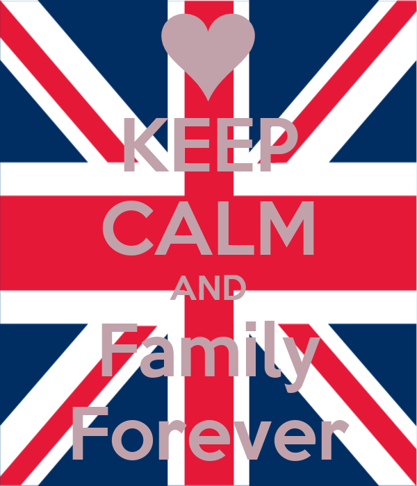 KEEP CALM AND Family Forever