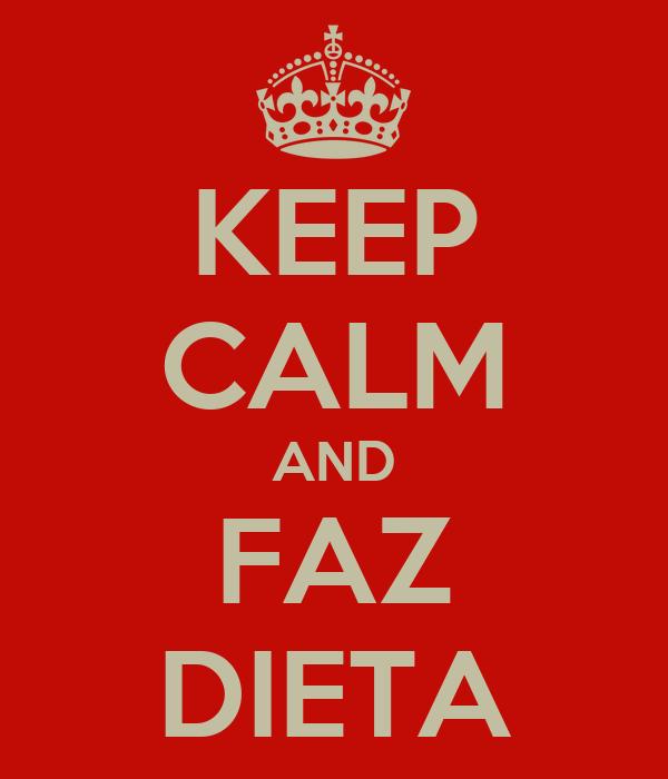 KEEP CALM AND FAZ DIETA