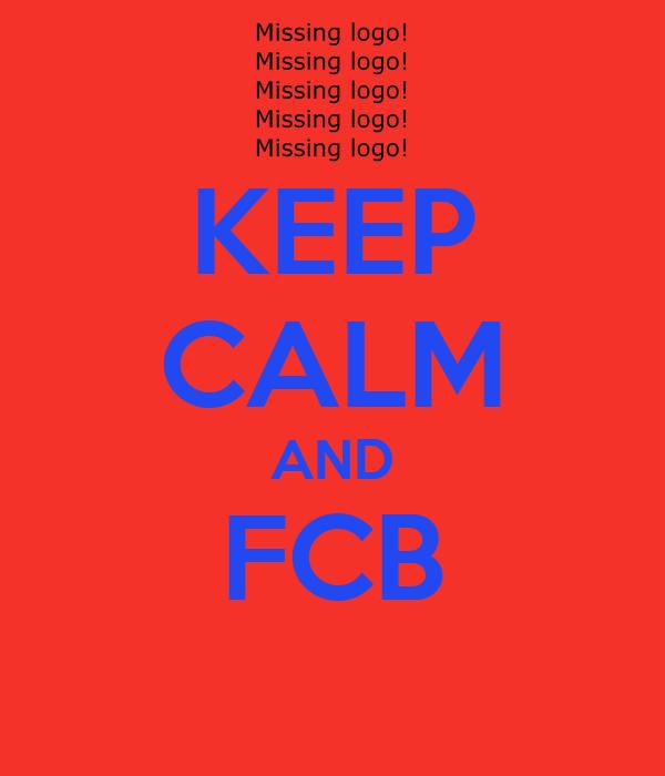 KEEP CALM AND FCB