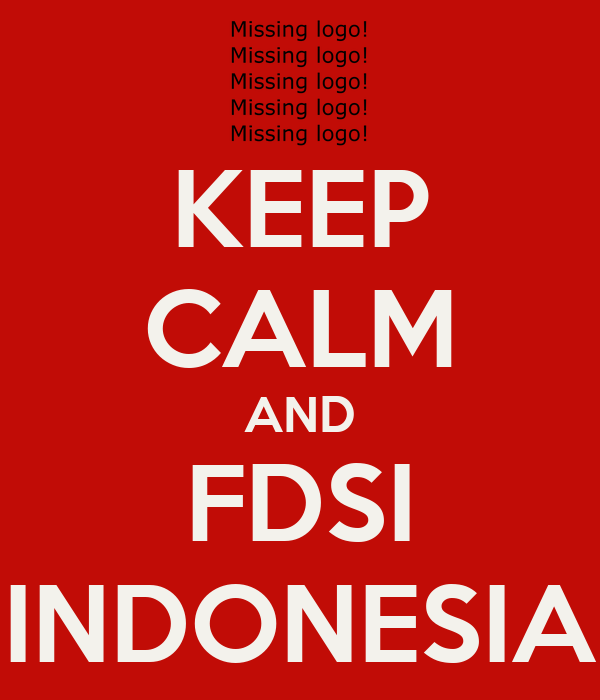 KEEP CALM AND FDSI INDONESIA
