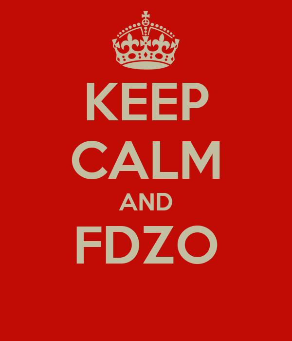 KEEP CALM AND FDZO