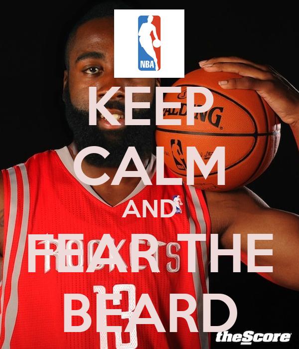 KEEP CALM AND FEAR THE BEARD