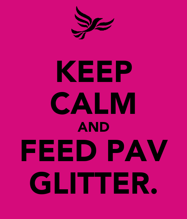 KEEP CALM AND FEED PAV GLITTER.