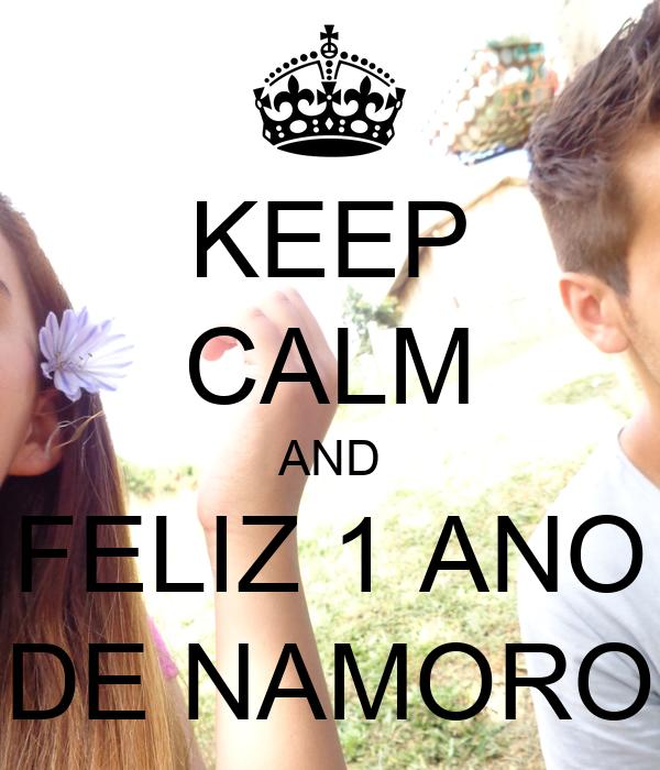 KEEP CALM AND FELIZ 1 ANO DE NAMORO
