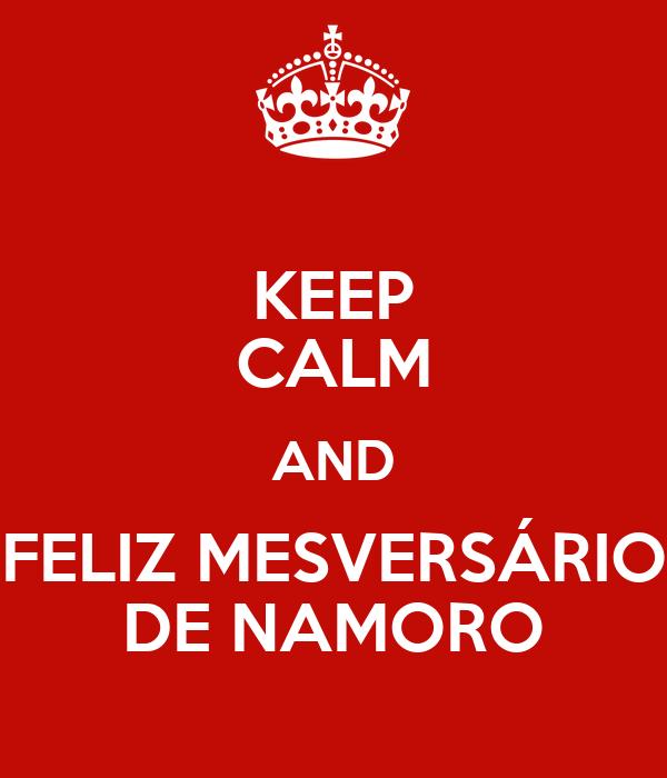 KEEP CALM AND FELIZ MESVERSÁRIO DE NAMORO
