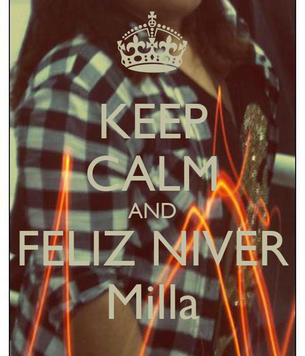 KEEP CALM AND FELIZ NIVER Milla