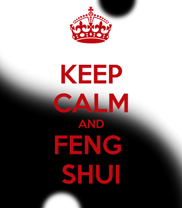 keep calm and feng shui poster feng shui keep calm o matic. Black Bedroom Furniture Sets. Home Design Ideas