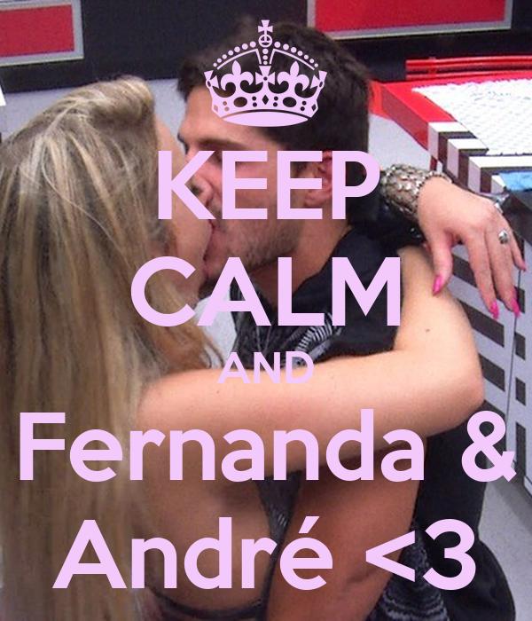 KEEP CALM AND Fernanda & André <3