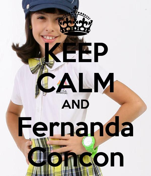 KEEP CALM AND Fernanda Concon