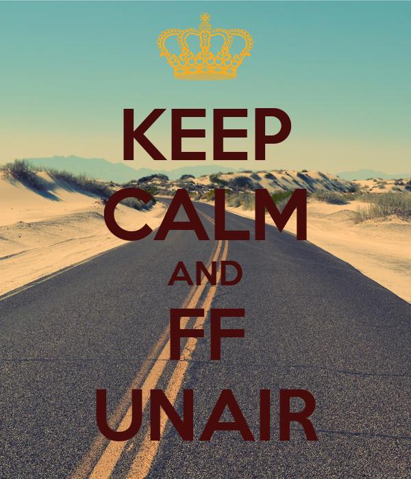 KEEP CALM AND FF UNAIR
