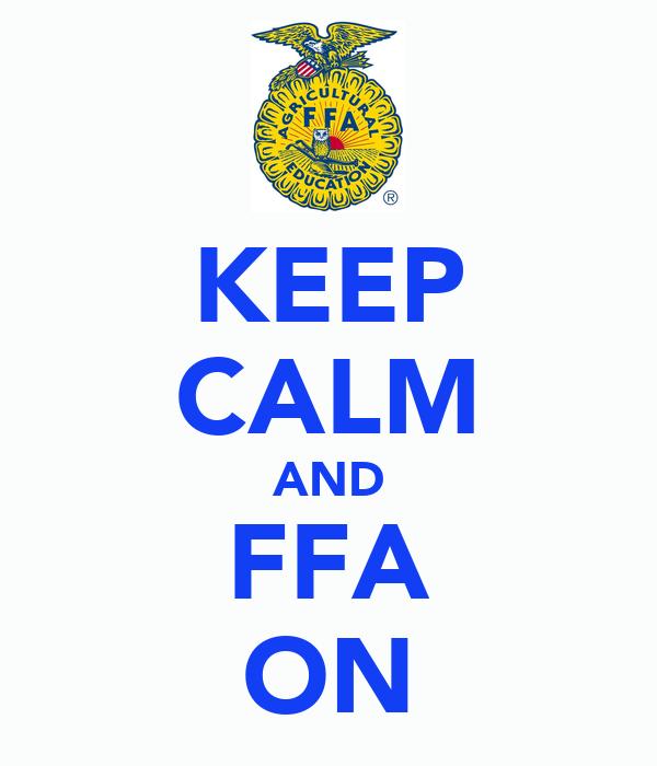 KEEP CALM AND FFA ON