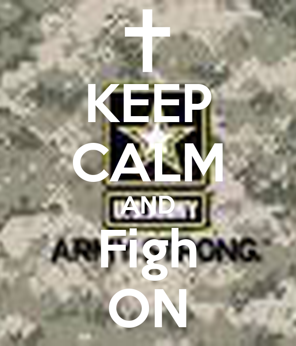 KEEP CALM AND Figh ON