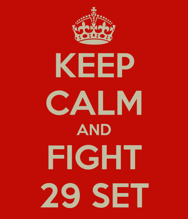 KEEP CALM AND FIGHT 29 SET