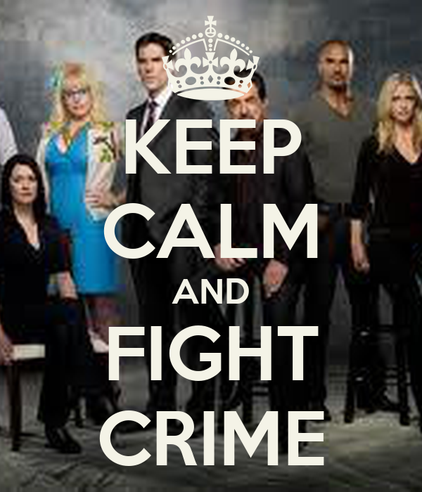 KEEP CALM AND FIGHT CRIME