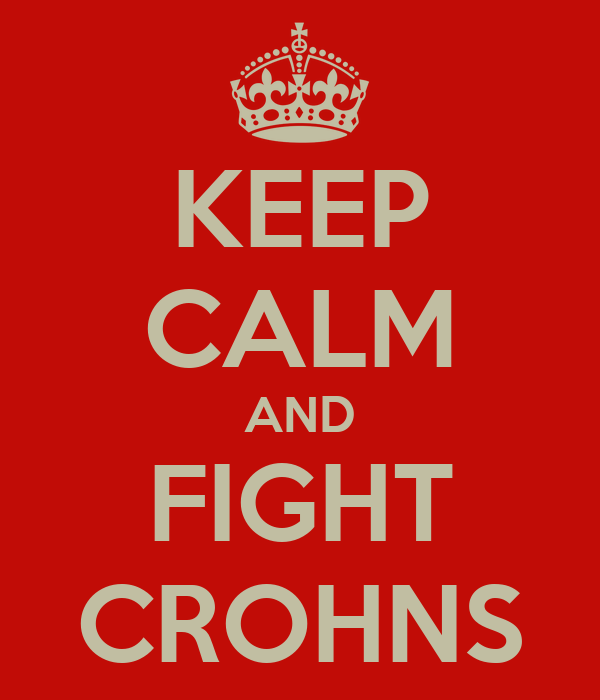 KEEP CALM AND FIGHT CROHNS