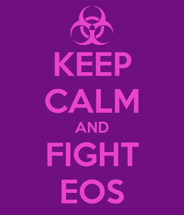 KEEP CALM AND FIGHT EOS