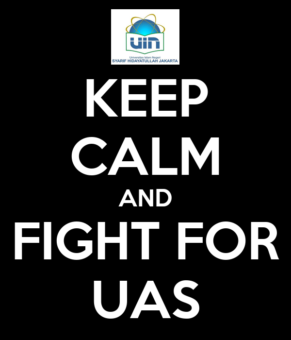 KEEP CALM AND FIGHT FOR UAS