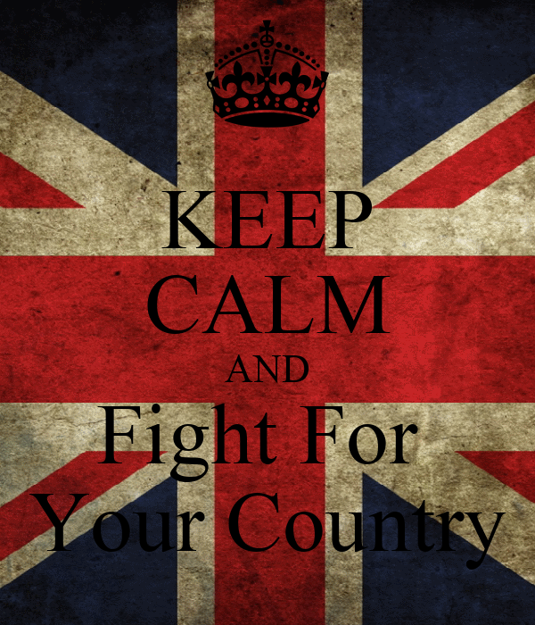 KEEP CALM AND Fight For  Your Country