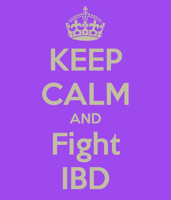 KEEP CALM AND Fight IBD
