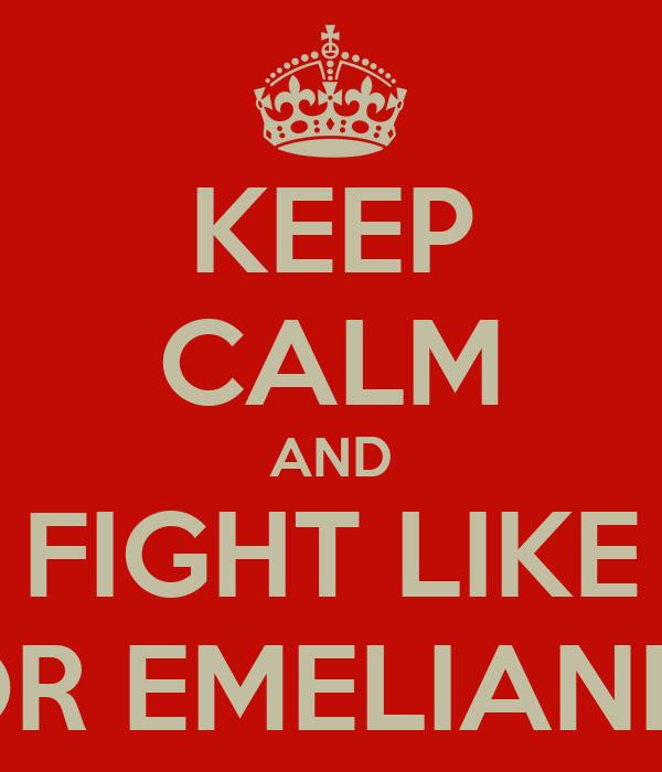 KEEP CALM AND FIGHT LIKE FEDOR EMELIANENKO