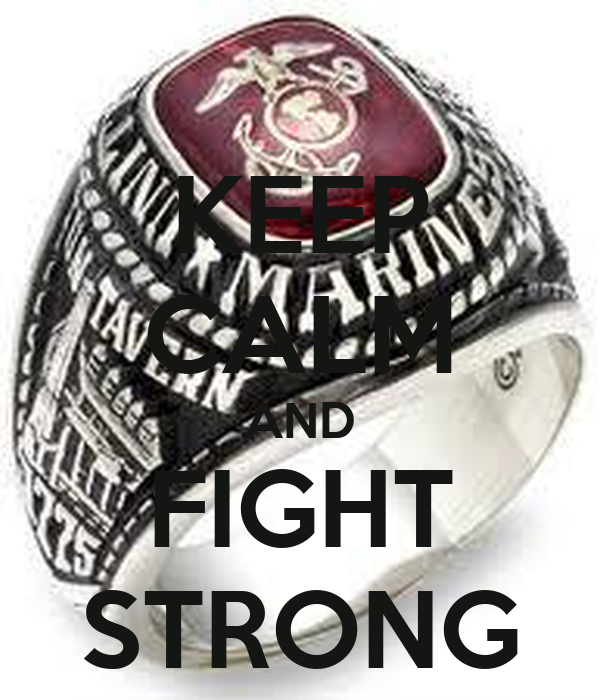 KEEP CALM AND FIGHT STRONG
