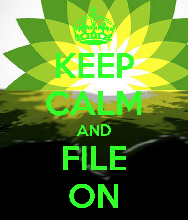 KEEP CALM AND FILE ON