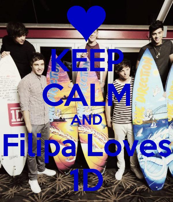 KEEP CALM AND Filipa Loves 1D