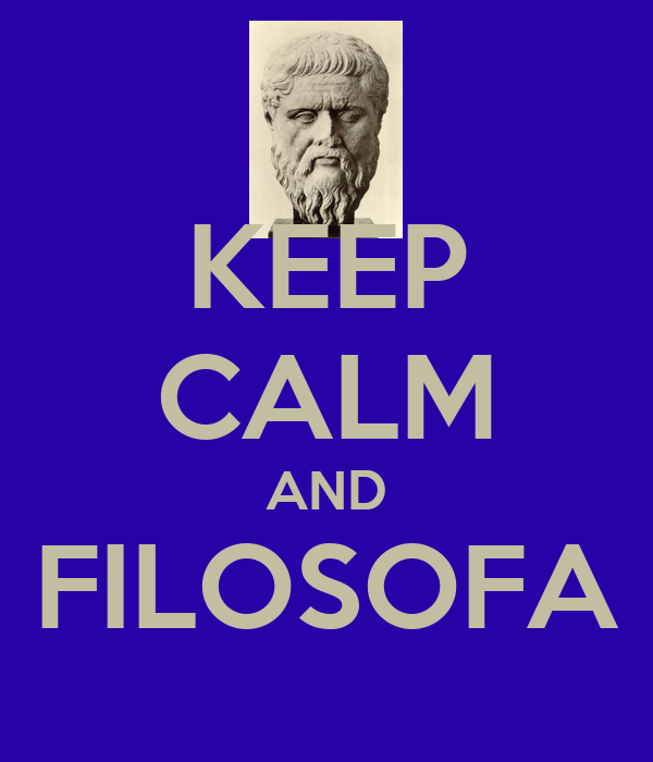 KEEP CALM AND FILOSOFA