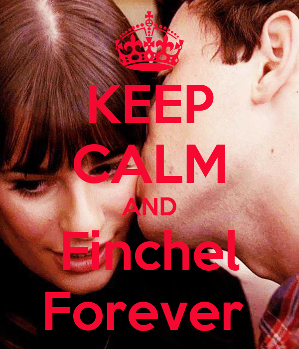 KEEP CALM AND Finchel Forever